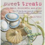 【预订】Sweet Treats to Make, Decorate, and Give: Over 35