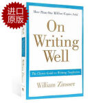 【现货】On Writing Well 原版英文 经典写作指南 The Classic Guide to Writing 平装版