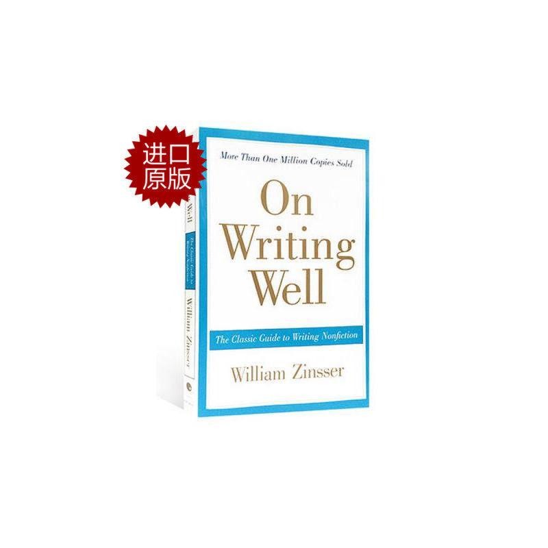 【现货】英文原版 On Writing Well  经典写作指南 The Classic Guide to Writing 平装版 国图进口,原版保证!