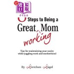 【中商海外直订】8 Steps to Being a Great Working Mom