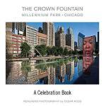 【预订】The Crown Fountain: Millennium Park, Chicago; A