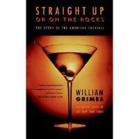 【预订】Straight Up or on the Rocks: The Story of the