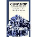 【预订】Western Women: Their Land, Their Lives