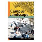 【预订】Campus Landscape: Functions, Forms, Features