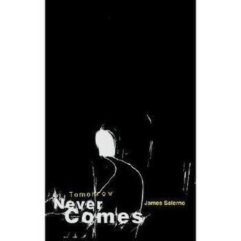 【预订】Tomorrow Never Comes 美国库房发货,通常付款后3-5周到货!