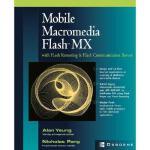 【预订】Mobile Macromedia Flash MX: With Flash Remoting