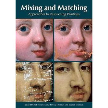 【预订】Mixing & Matching: Approaches to Retouching 美国库房发货,通常付款后3-5周到货!