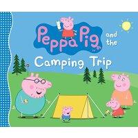 Peppa Pig and the Camping Trip 粉红猪小妹:露营【英文原版童书 小猪佩奇】