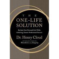 【预订】The One-Life Solution: Reclaim Your Personal Life