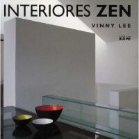【预订】Interiores Zen: Equilibrio Armonia Simplicidad = Zen