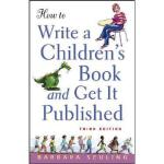 【预订】How To Write A Children'S Book And Get It Published Y97