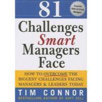 【预订】81 Challenges Smart Managers Face: How to Overcome