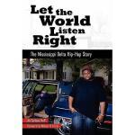 【预订】Let the World Listen Right: The Mississippi Delta
