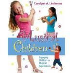【预订】Musical Children: Engaging Children in Musical
