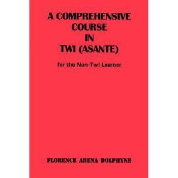 【预订】Comprehensive Course in Twi (Asa 美国库房发货,通常付款后3-5周到货!