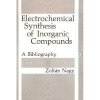 【预订】Electrochemical Synthesis of Inorganic Compounds