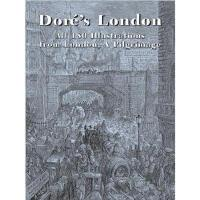 【预订】Dore's London: All 180 Illustrations from London, a