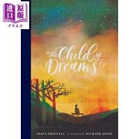 【中商原版】Richard Jones:孩子的梦想 The Child of Dreams 亲子绘本 故事书 亲子关系
