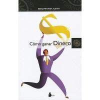 【预订】Como Ganar Dinero = How to Make Money