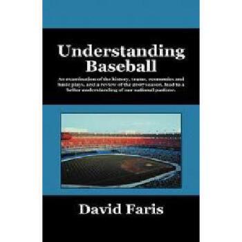 【预订】Understanding Baseball: An Examination of the 美国库房发货,通常付款后3-5周到货!