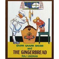 【预订】Snipp, Snapp, Snurr, and the Gingerbread