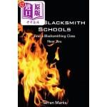 【中商海外直订】U.S. Blacksmith Schools: Find a Blacksmithing Class
