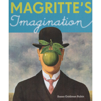 Magritte's Imagination苏珊的艺术启蒙课:玛格丽特的想象力 ISBN9780811865838