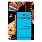 【预订】Living Folklore, 2nd Edition: An Introduction to the
