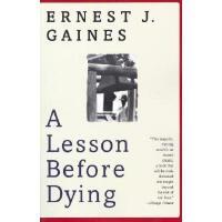 【现货】英文原版 我的灵魂永不下跪:临刑前的最后一课(垂死的教训) A Lesson Before Dying 死亡记事