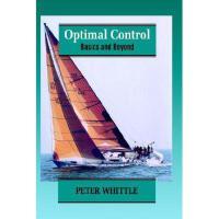 【预订】Optimal Control - Basics & Beyond