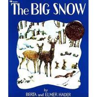 The Big Snow 英文原版儿童书 大雪(凯迪克金奖绘本)