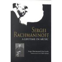 【预订】Sergei Rachmaninoff: A Lifetime in Music