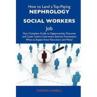 【预订】How to Land a Top-Paying Nephrology Social Workers