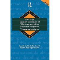 【预订】Routledge Spanish Dictionary of Telecommunications