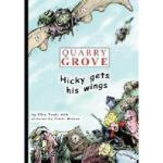 【预订】Quarry Grove: Hicky Gets His Wings