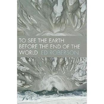 【预订】To See the Earth Before the End of the World 美国库房发货,通常付款后3-5周到货!
