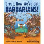 【预订】Great, Now We've Got Barbarians!