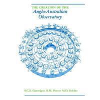 【预订】The Creation of the Anglo-Australian Observatory