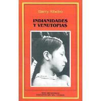 【预订】Indianidades y Venutopias