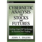 【预订】Cybernetic Analysis For Stocks And Futures: