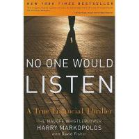 【预订】No One Would Listen: A True Financial Thriller