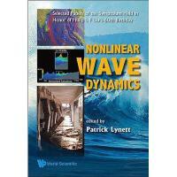 【预订】Nonlinear Wave Dynamics: Selected Papers of the
