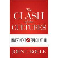 【预订】The Clash of the Cultures: Investment vs.