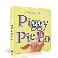 英文原版Piggy Pie Po韵文大师Audrey Wood精装绘本图画书儿童自主意识养成图书儿童启蒙早教认知科普课