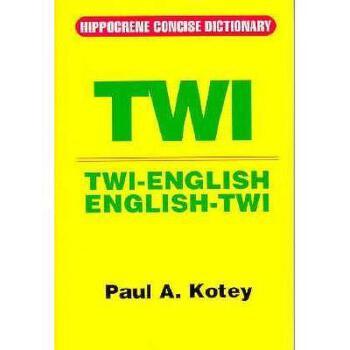 【预订】Twi/English-English/Twi Concise Dictionary 美国库房发货,通常付款后3-5周到货!
