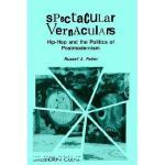 【预订】Spectacular Vernaculars: Hip-Hop and the Politics of
