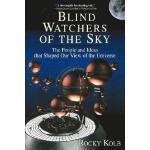 【预订】Blind Watchers Of The Sky The People And Ideas That Sha