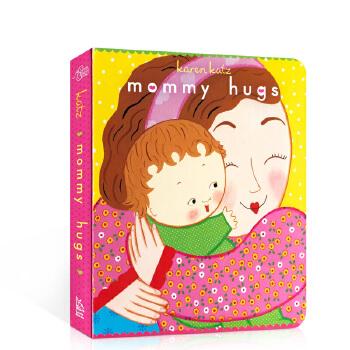 英文原版绘本 妈妈抱抱Mommy hugs 纸板书 低幼儿启蒙亲子绘本 金印奖家庭亲子关爱伟大的母爱故事图画书 Karen Katz 正版图书