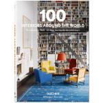 【预订】100 Interiors Around the World