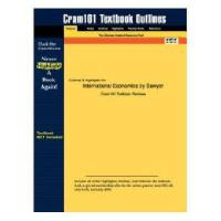 Outlines & Highlights for International Economics by Sawyer